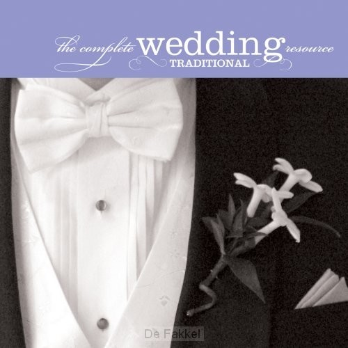 Complete wedding resource:tradition